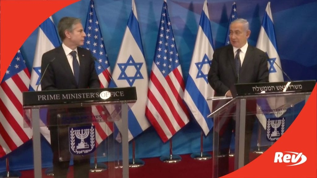 Benjamin Netanyahu & Antony Blinken Joint Press Conference Statement Transcript May 25