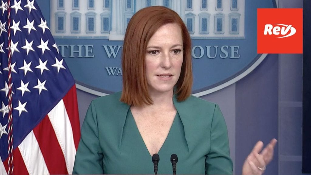 Press Secretary Jen Psaki White House Press Conference Transcript May 11