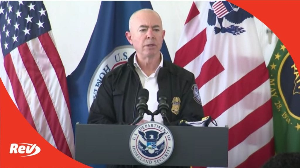 Homeland Security Secretary Alejandro Mayorkas Briefing on Immigration Reform Transcript