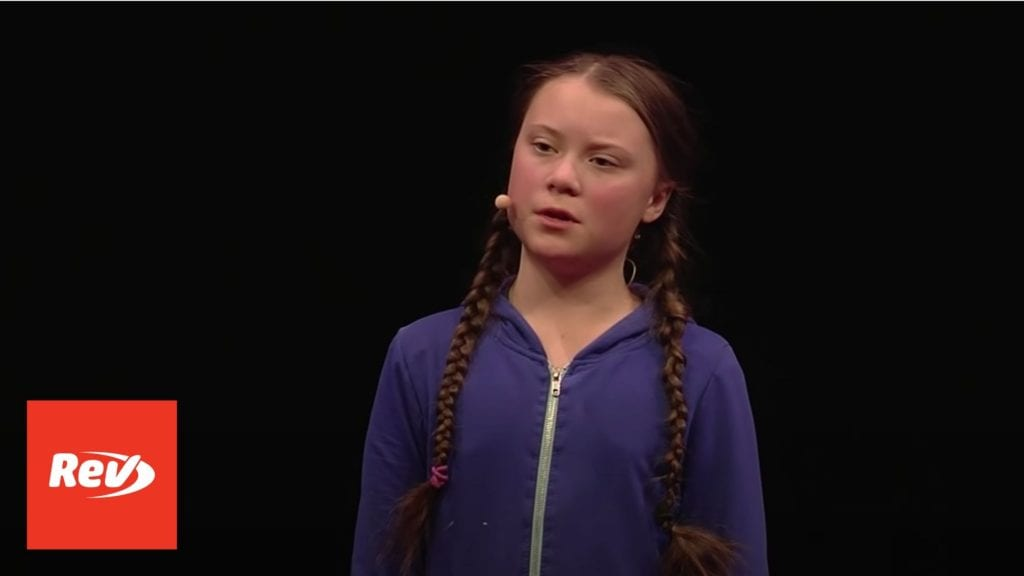 Greta Thunberg Ted Talk Transcript: School Strike For Climate