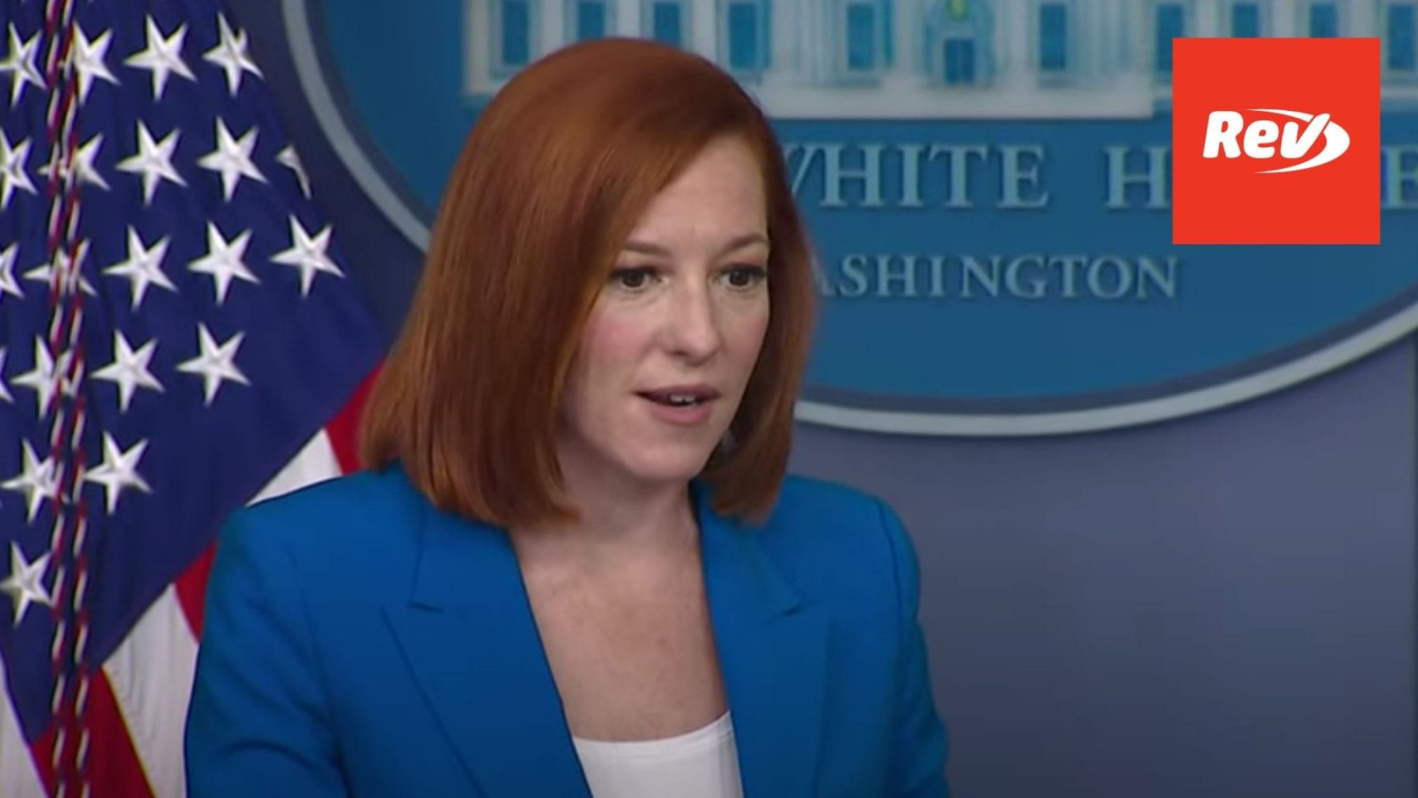 Press Secretary Jen Psaki White House Press Conference Transcript June 7