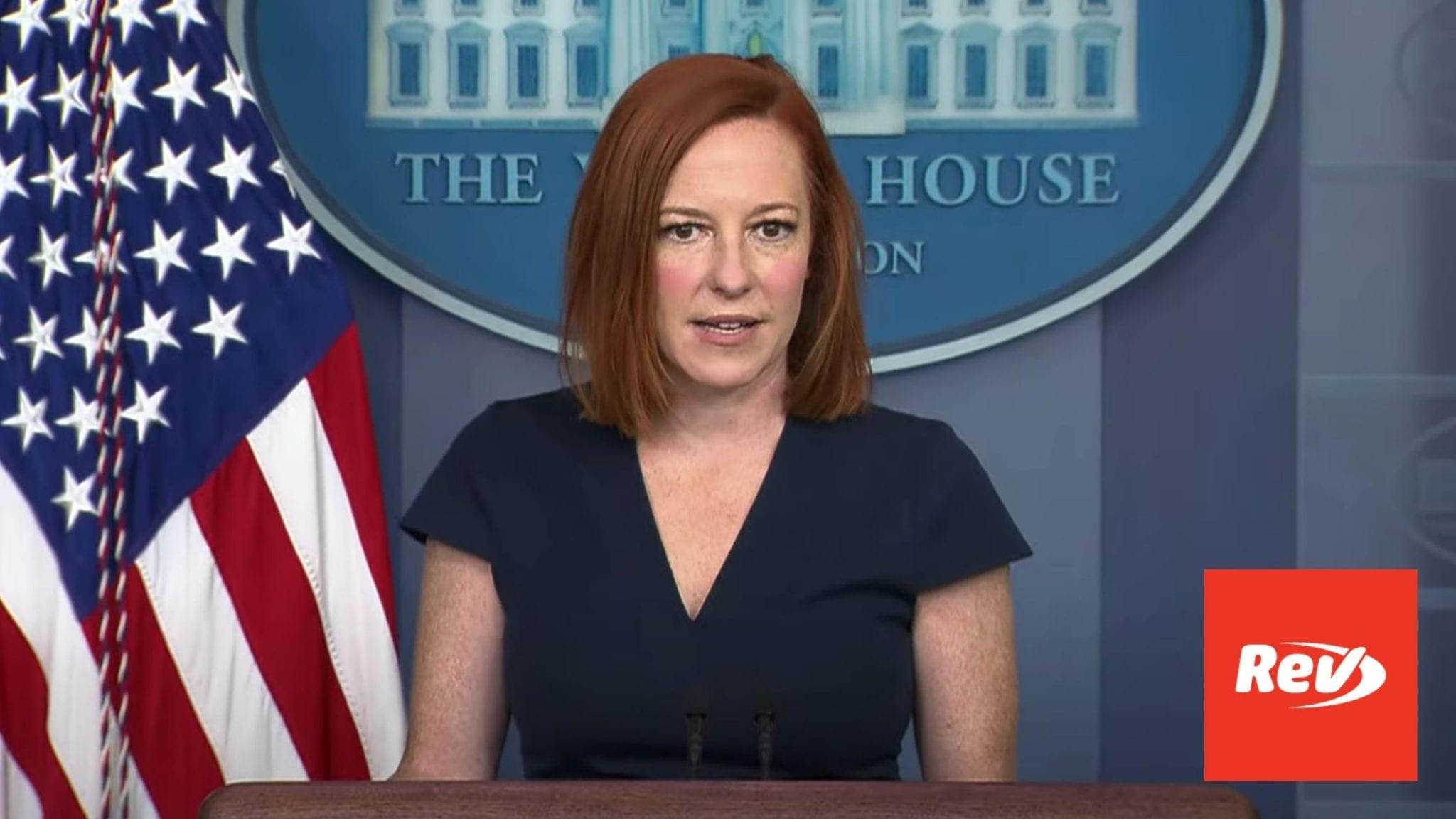 Press Secretary Jen Psaki White House Press Conference Transcript June 8