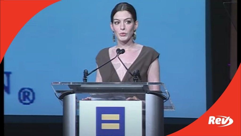 Anne Hathaway Human Rights Campaign (HRC) Speech Transcript 2008