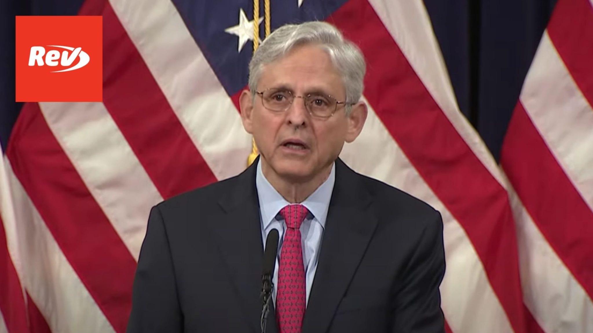 Merrick Garland Announces Plan to Combat Domestic Terrorism Speech Transcript