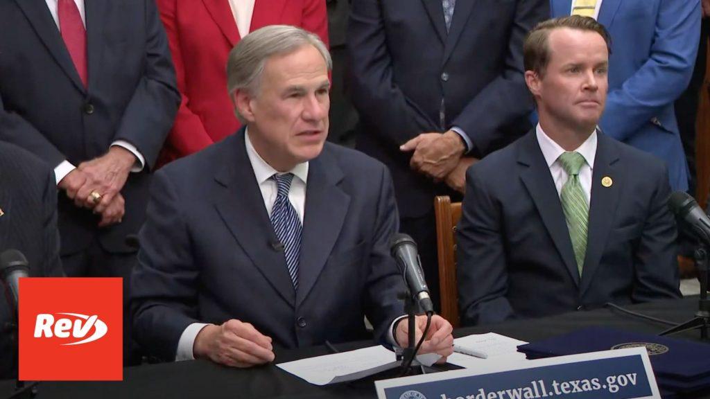 Texas Gov. Greg Abbott Border Wall Press Conference Transcript June 16