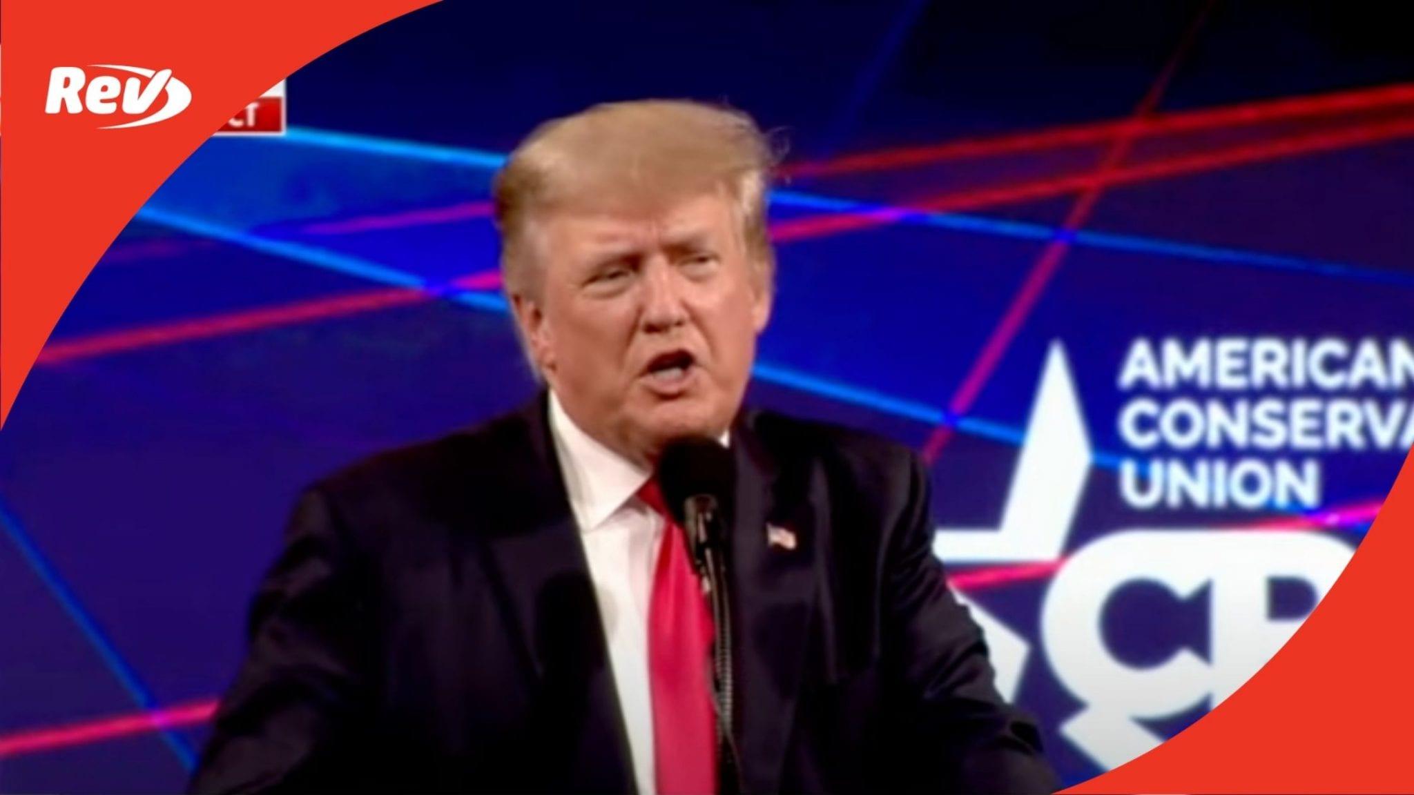 Donald Trump CPAC 2021 Speech Transcript