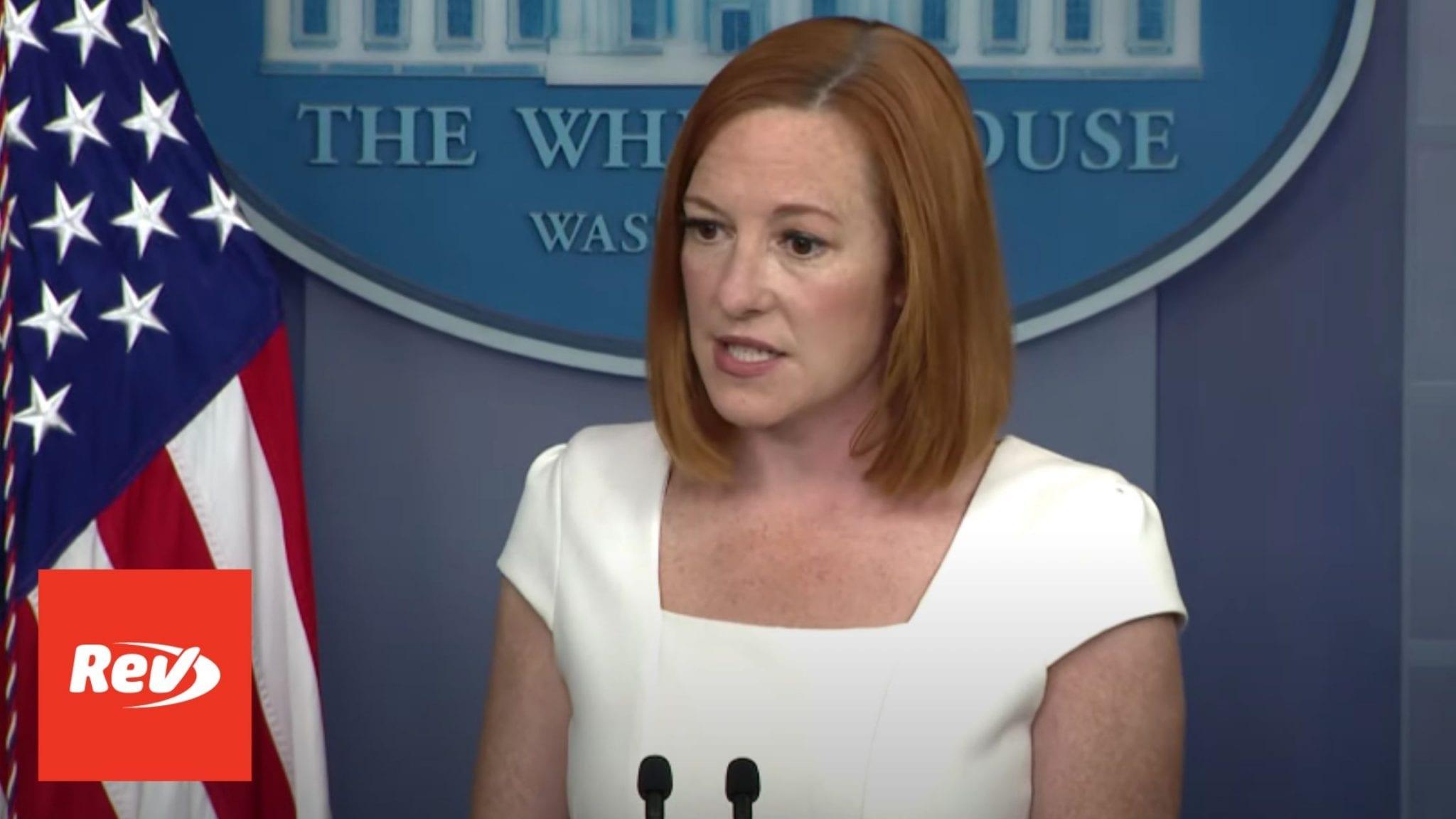 Press Secretary Jen Psaki White House Press Conference Transcript July 8