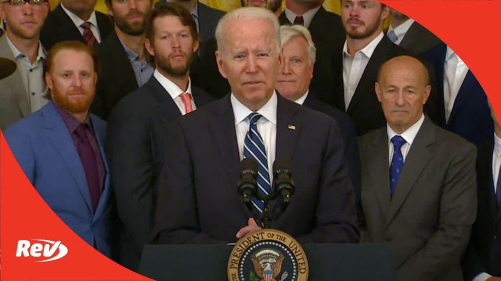 Joe Biden Welcomes 2020 World Series Champions Dodgers to White House Speech Transcript