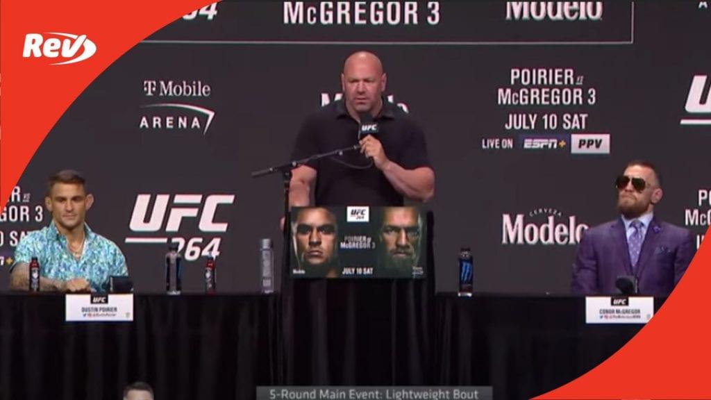 UFC 264 Pre-Fight Press Conference Transcript: Conor McGregor vs. Dustin Poirier