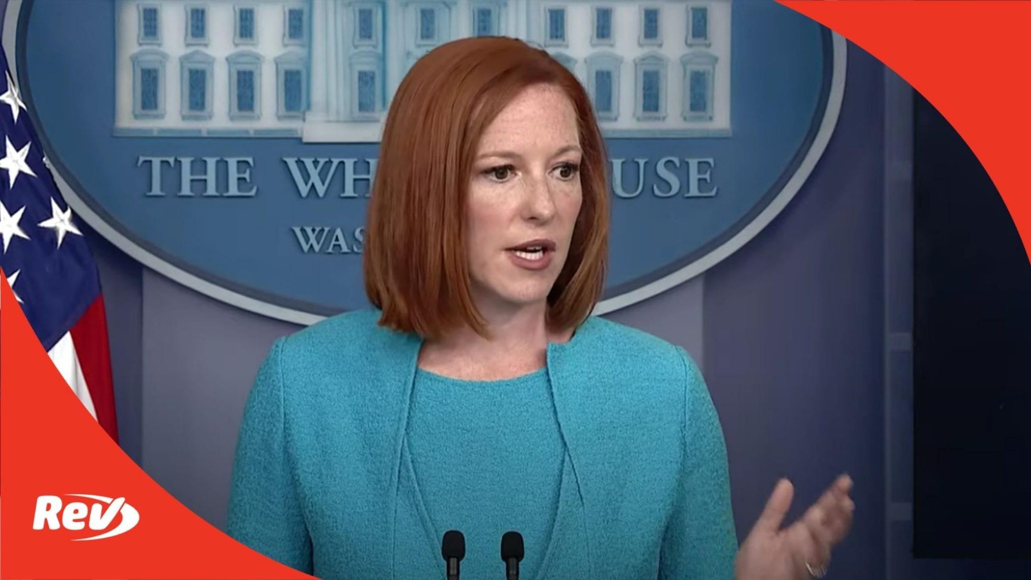 Press Secretary Jen Psaki White House Press Conference Transcript July 15