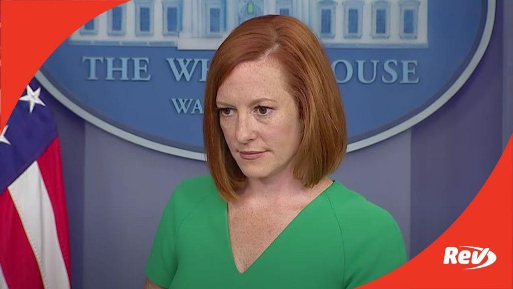 Press Secretary Jen Psaki White House Press Conference Transcript July 16