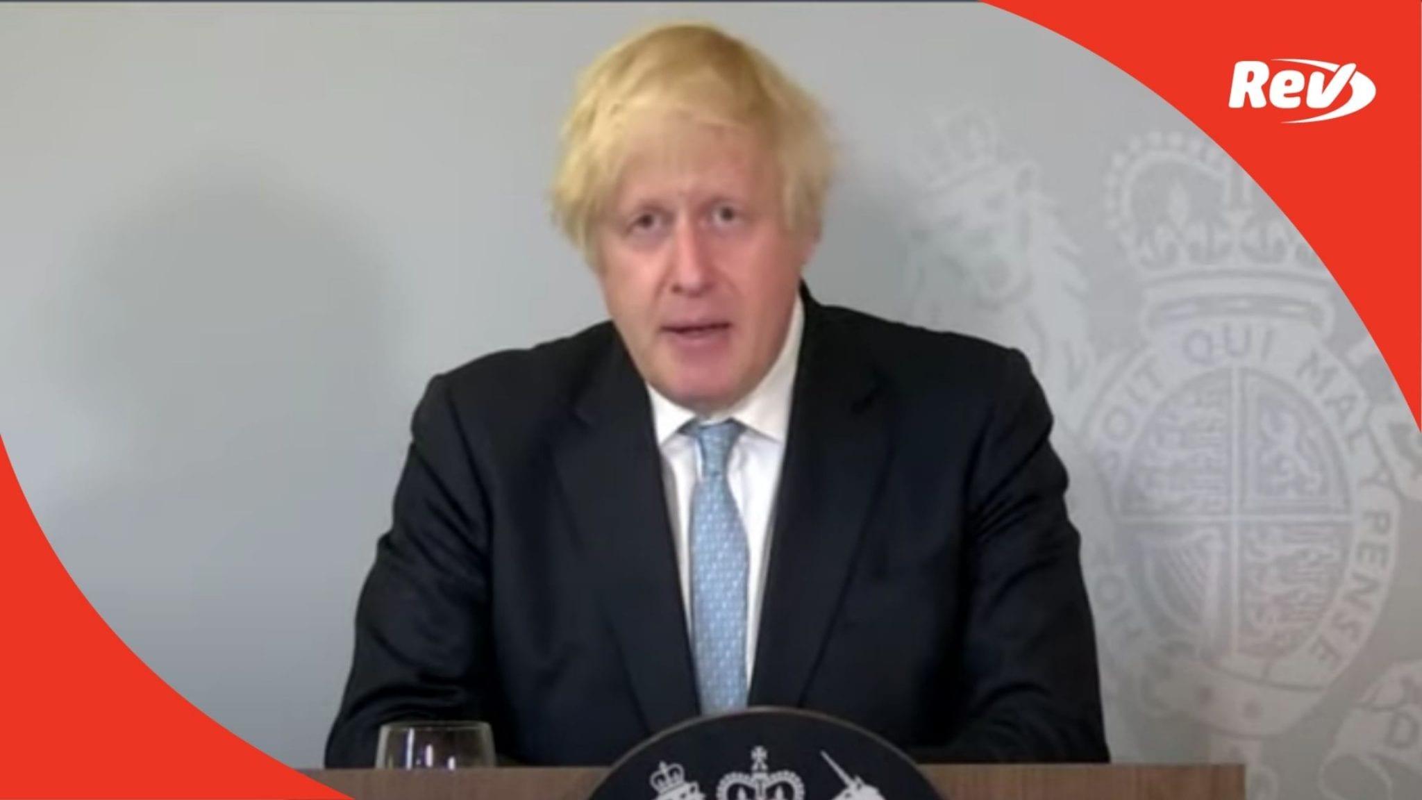 Boris Johnson News Briefing Transcript July 19: UK COVID-19 Restrictions Lifted