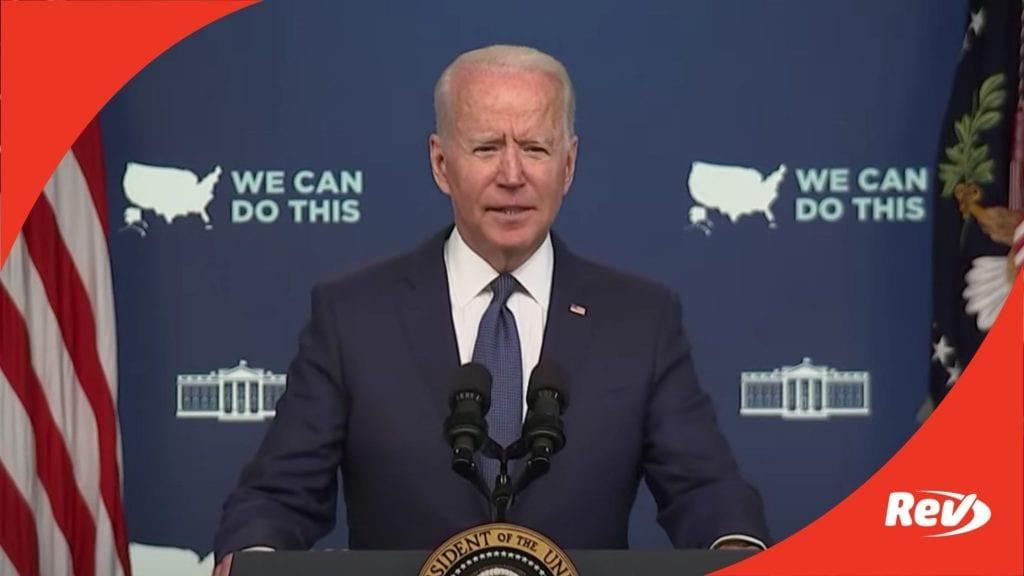 Joe Biden COVID-19 Response & Vaccine Update Speech Transcript July 6