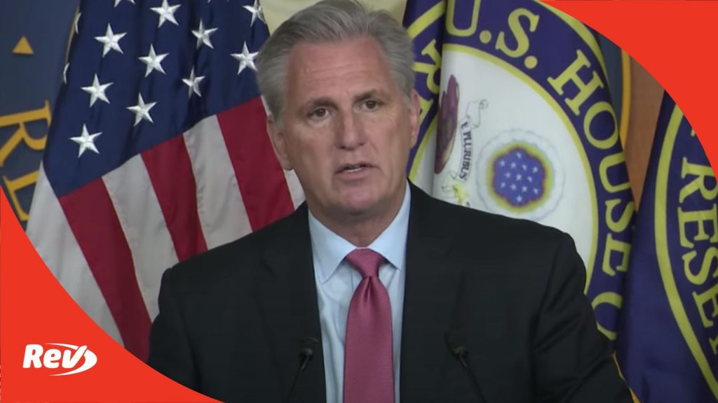 House Minority Leader Kevin McCarthy Press Conference Transcript July 22