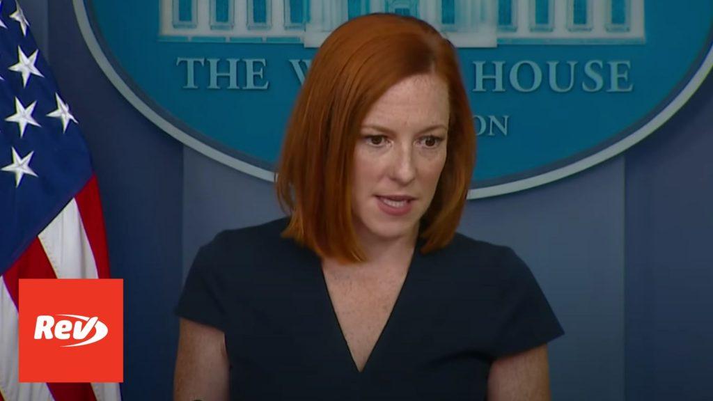 Press Secretary Jen Psaki White House Press Conference Transcript July 22
