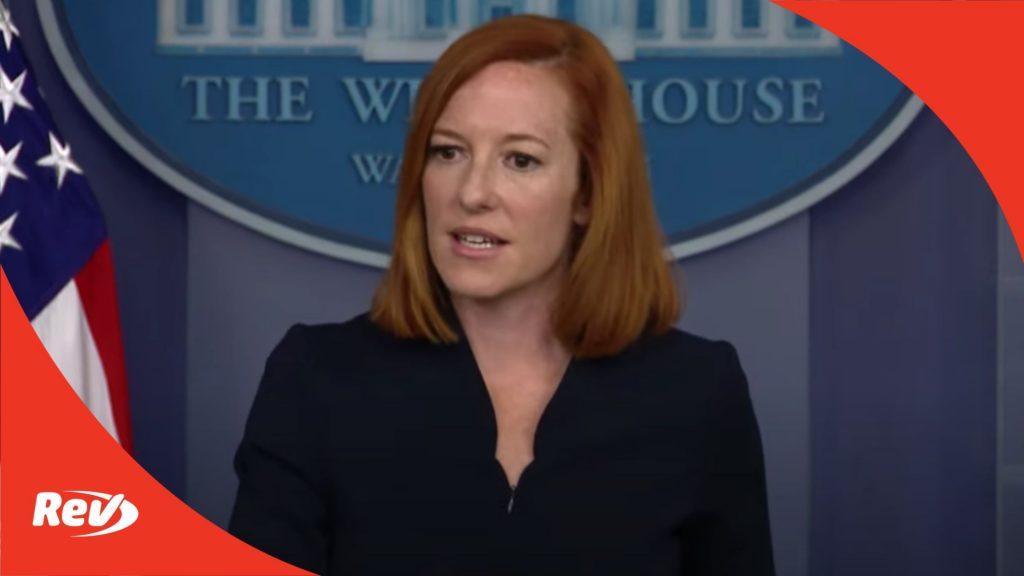 Press Secretary Jen Psaki White House Press Conference Transcript July 23