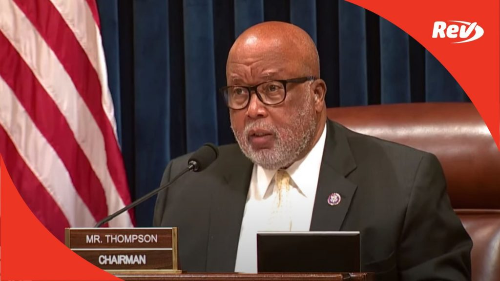Rep. Bennie Thompson Opening Statement Transcript: House Investigation of January 6