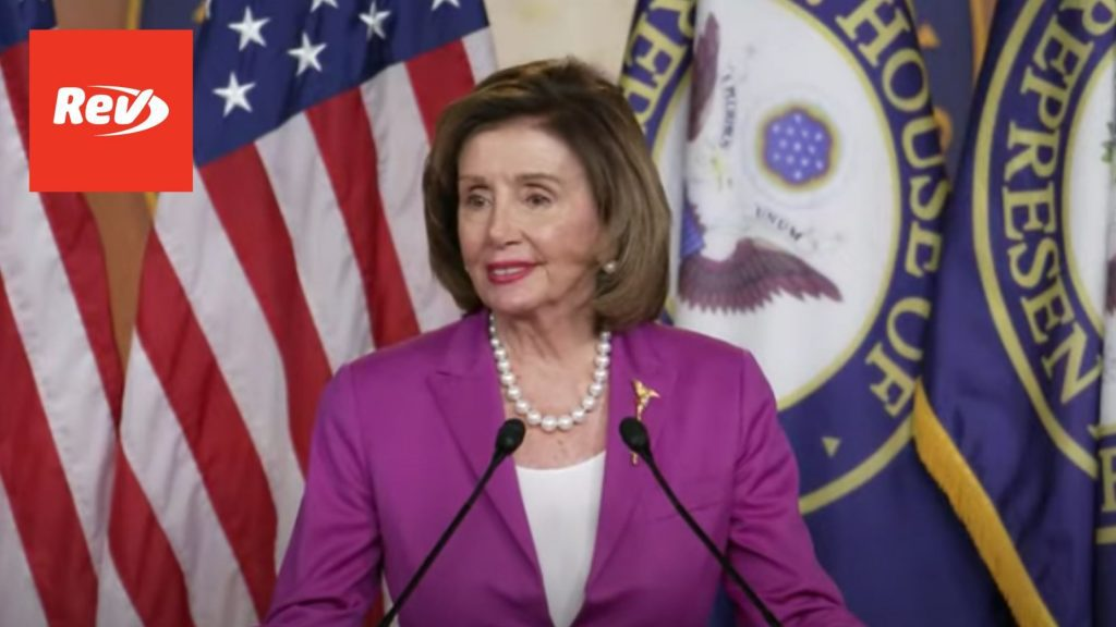 House Speaker Nancy Pelosi Weekly Press Conference Transcript July 28