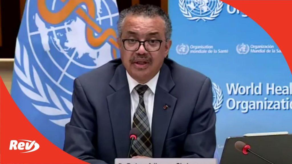 World Health Organization (WHO) COVID-19 Press Briefing Transcript July 30