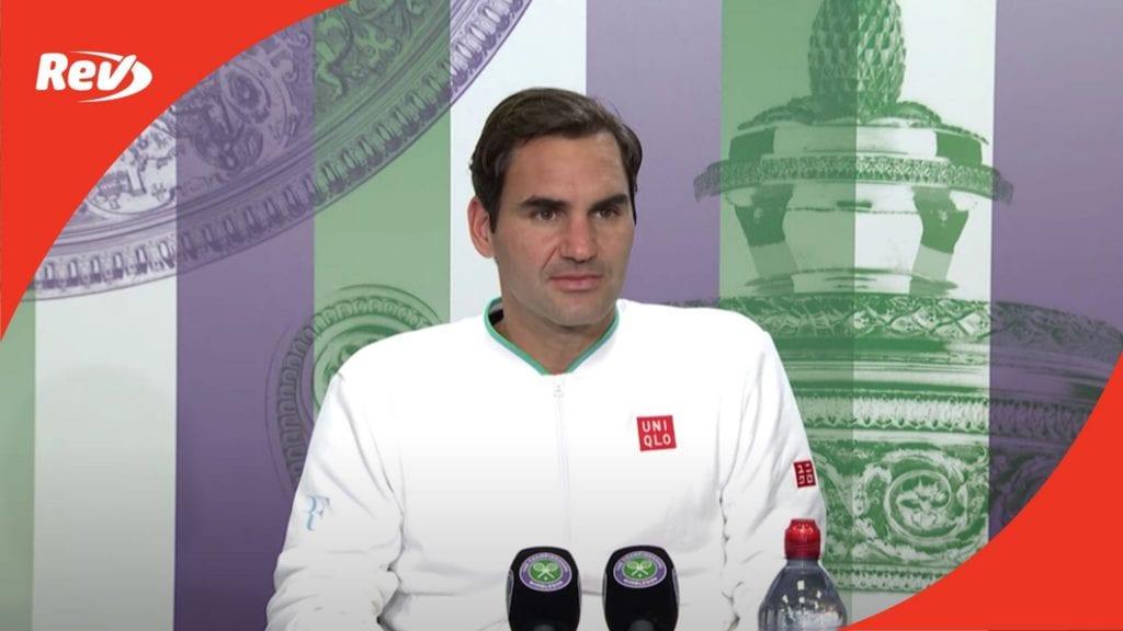 Roger Federer Wimbledon 2021 Quarter-Final Press Conference Transcript