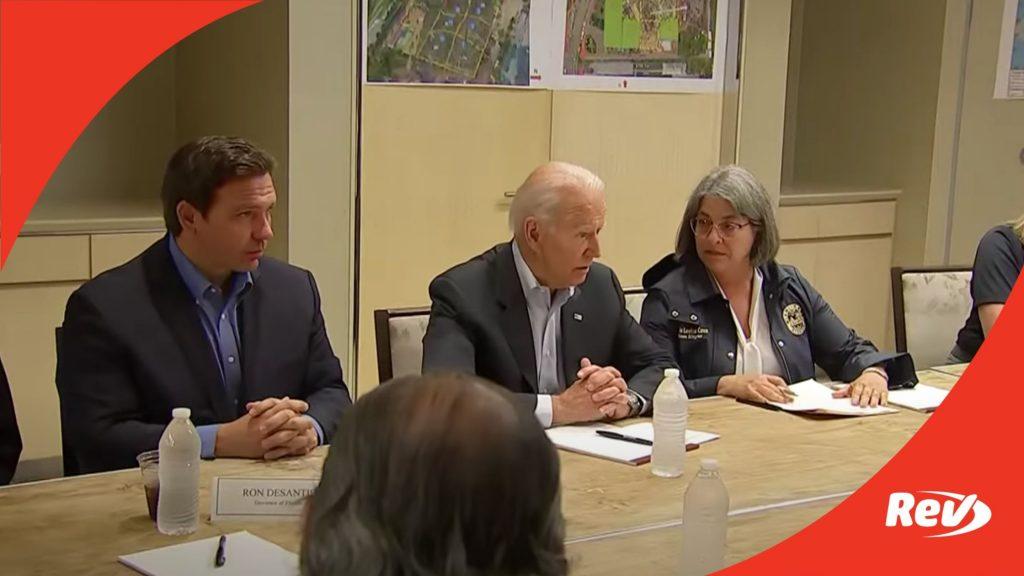 DeSantis, Florida Officials Brief Joe Biden on Surfside Condo Collapse Transcript