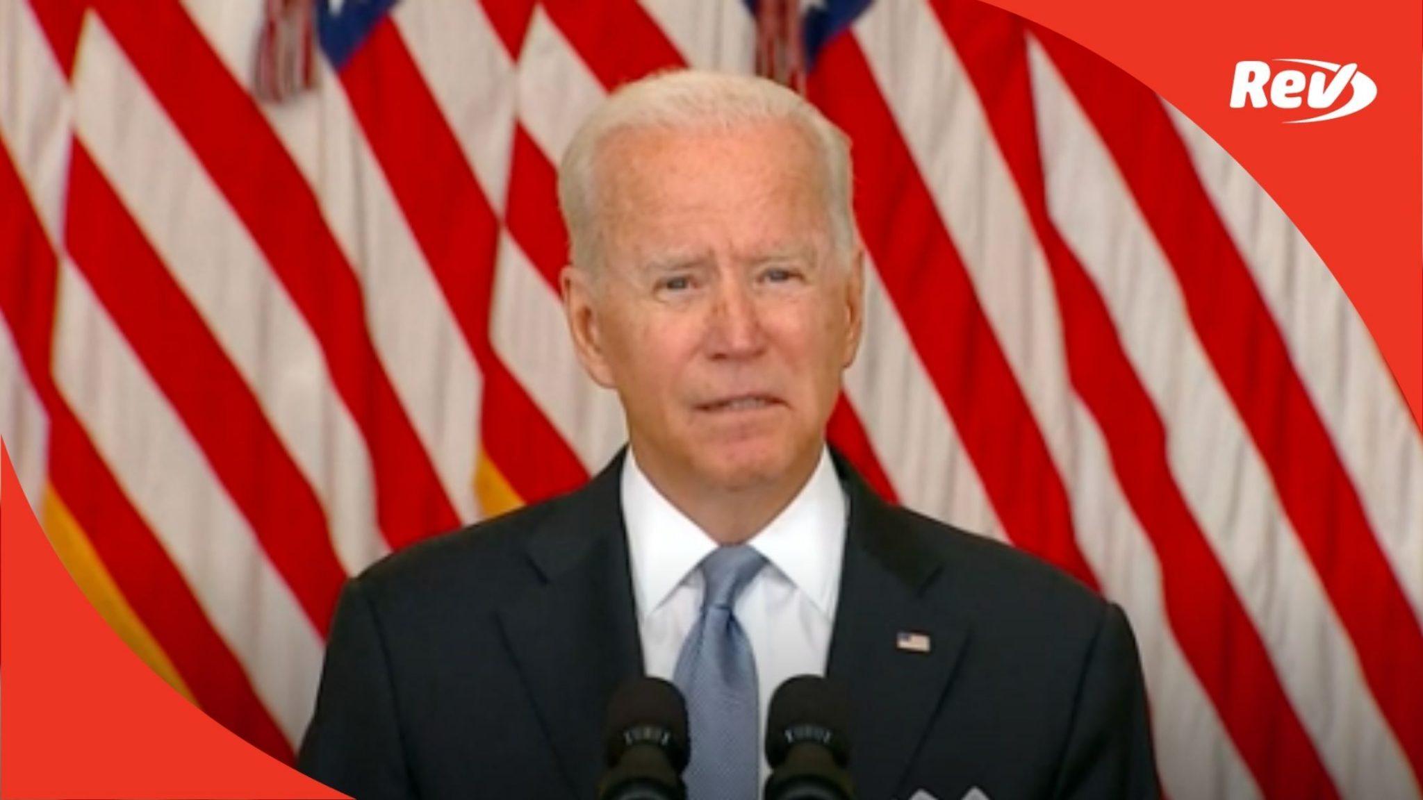 Joe Biden Speech Afghanistan Takeover