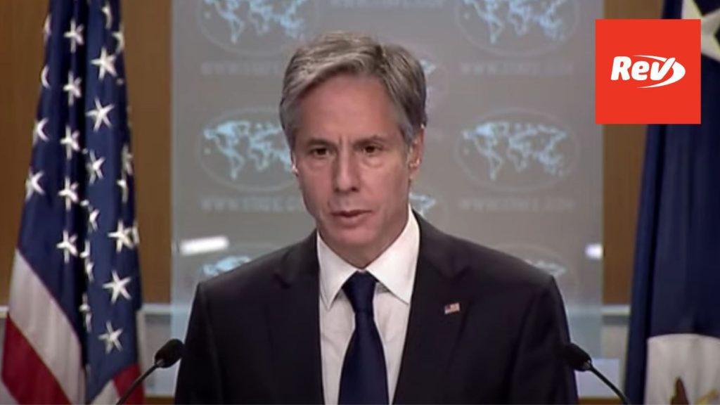 Antony Blinken, State Department Press Conference Transcript August 2