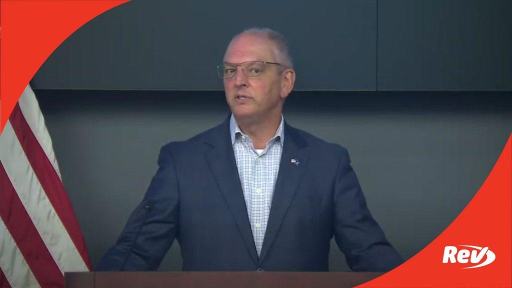 Louisiana Gov. John Bel Edwards COVID-19 Press Conference Transcript August 2