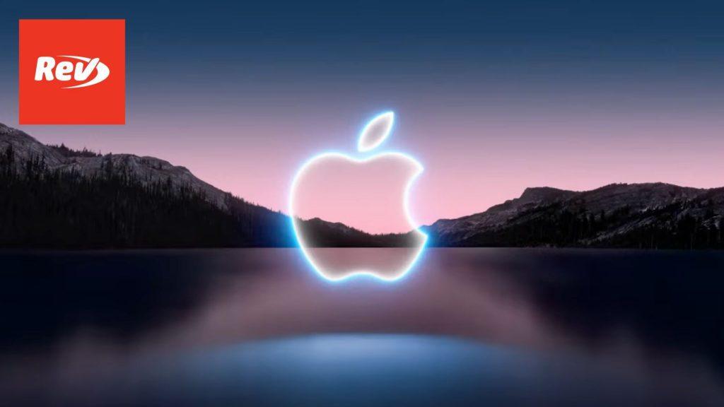 September Apple Event 2021 Transcript: New iPhone 13, Apple Watch, iPads