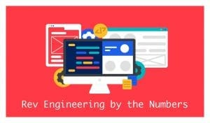Rev Engineering by the Numbers